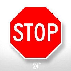Stop Sign - 24""