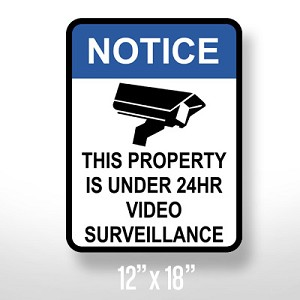 "Surveillance Sign - 12"" x 18"""